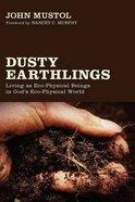 Dusty Earthlings Paperback