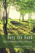 Bury the Dead Paperback