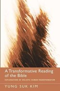 A Transformative Reading of the Bible Paperback