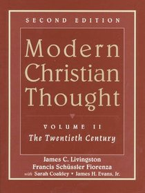 Modern Christian Thought (Vol 2)