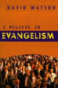 I Believe in Evangelism