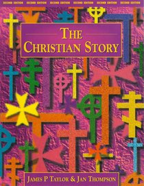 The Christian Story (2nd Edition)