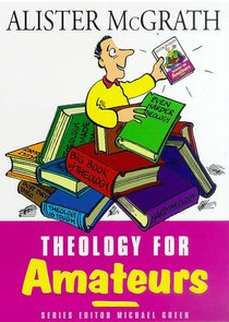 Theology For Amateurs