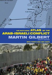 The Routledge Atlas of Arab-Israeli Conflict