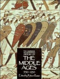 Cambridge Illustrated History of the Middle Ages (Vol 2)