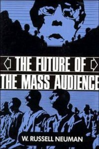 Future of the Mass Audience