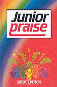 Junior Praise Volume 1 Music Edition