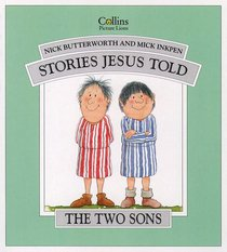 Two Sons (Stories Jesus Told Series)