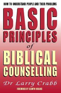 Basic Principles of Biblical Counselling