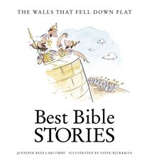 The Walls That Fell Down Flat (Best Bible Stories Series)