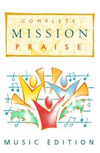 Complete Mission Praise (Music Book) (Music Edition)
