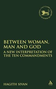 Between Woman, Man and God (Journal For The Study Of The Old Testament Supplement Series)