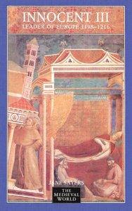 Innocent III: Leader of Europe