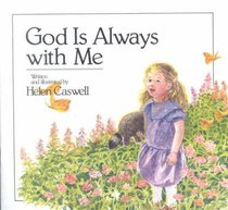 God is Always With Me