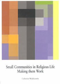 Small Communities in Religious Life