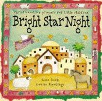 Nightlights: Bright Star Night