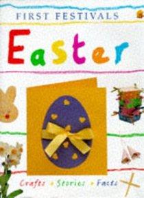 First Festivals: Easter