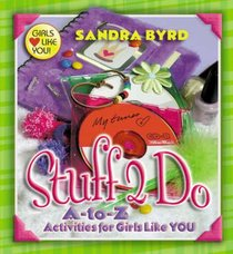 Stuff 2 Do (Girls Like You Series)
