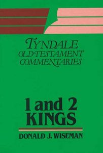 1&2 Kings (Tyndale Old Testament Commentary Series)