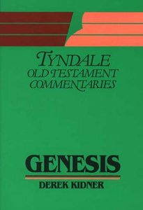 Genesis (Tyndale Old Testament Commentary Series)