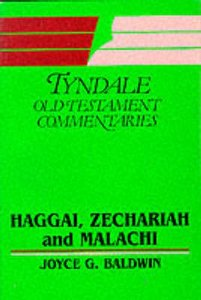 Haggai, Zechariah & Malachi (Tyndale Old Testament Commentary Series)