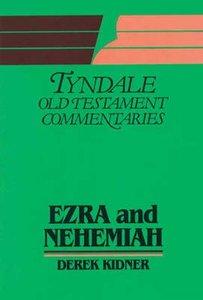 Ezra & Nehemiah (Tyndale Old Testament Commentary Series)