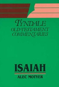 Isaiah (Tyndale Old Testament Commentary Series)