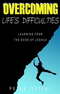 Overcoming Lifes Difficulties