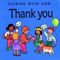 Thank You (Talking With God Series)