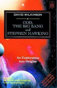 God, the Big Bang and Stephen Hawking
