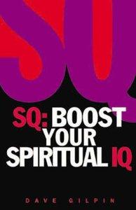 Sq: Boost Your Spiritual Iq