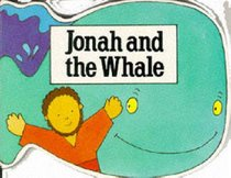 Jonah and the Whale (Bible Board Book Series)
