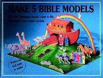Make 5 Bible Models