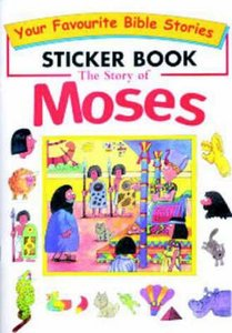 Bible Story Sticker Book: Moses