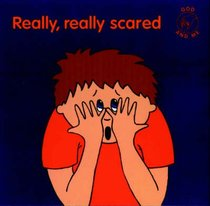 Really, Really Scared (God And Me Series)