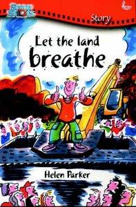 Let the Land Breathe (Snapshot Series)