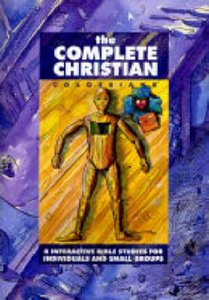 The Complete Christian (Colossians) (Interactive Bible Study Series)
