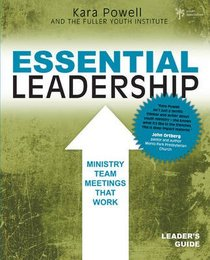 Essential Leadership (Leaders Guide)