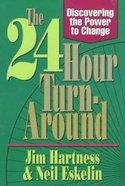 The 24-Hour Turn-Around Paperback