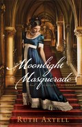 Moonlight Masquerade (#01 in London Encounters Series) Paperback