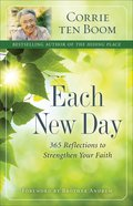 Each New Day:365 Reflections to Strengthen Your Faith