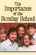 Importance Sunday School (25 Pack)
