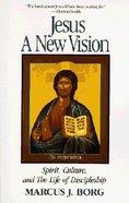 Jesus: A New Vision Paperback