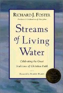 Streams of Living Water Paperback