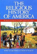 The Religious History of America Paperback
