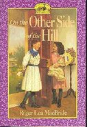 On the Other Side of the Hill Paperback