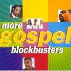 More Gospel Blockbusters CD