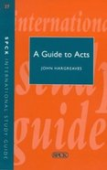 A Guide to Acts (International Study Guide Series) Paperback