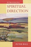 Introducing Spiritual Direction Paperback