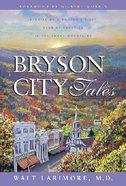 Tales (#01 in Bryson City Series) Hardback